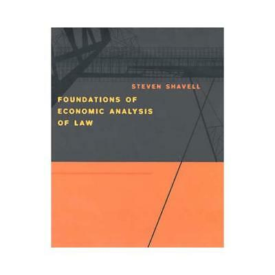 Foundations of Economic Analysis of Law by Steven Shavell