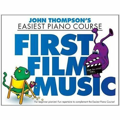 John Thompson's Easiest Piano Course: First Film Music (Paperback, 2014)