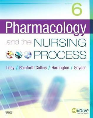 Pharmacology and the Nursing Process, 6e by Linda Lane Lilley PhD RN, Shelly Ra