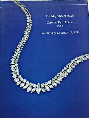 Christie's 1987 - The Magnificent Jewels of Carolyne Ryan Foulke