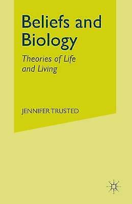 Beliefs and Biology: Theories of Life and Living, Very Good Books
