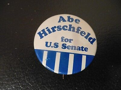 New York Senate Senator Local Pin Back Campaign Button Abe Hirschfeld 1974 Badge