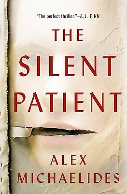 The Silent Patient by Alex Michaelides. Psychological Thriller