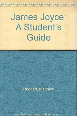James Joyce: A Student's Guide By Matthew Hodgart