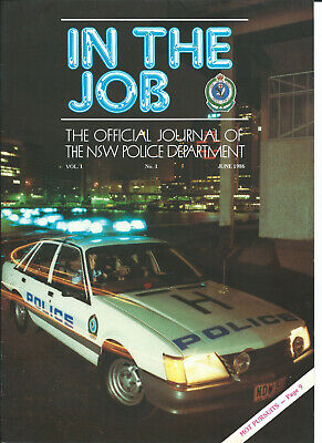 In The Job - NSW Police Journal - Vol 1 No 1