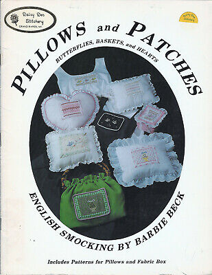 PILLOWS and PATCHES ENGLISH SMOCKING Book Butterflies Baskets Hearts Barbie Beck