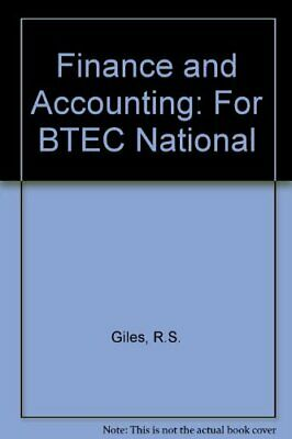 Finance and Accounting: For BTEC National By R.S. Giles, J.W. Capel