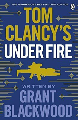 Tom Clancy's Under Fire By Grant Blackwood. 9781405922142