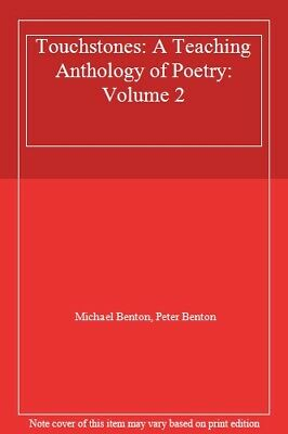 Touchstones 2 - A Teaching Anthology By Michael and Peter Benton