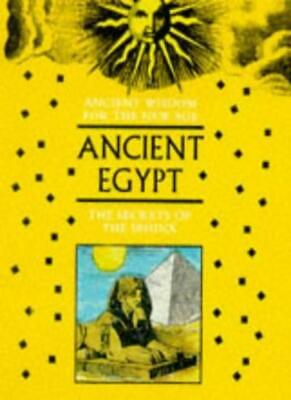 Ancient Wisdom For The New Age: Ancient Egypt: The Secrets Of The Sphinx By New