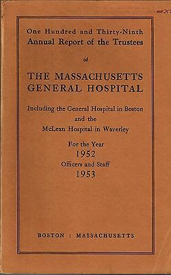 1953 MGH MASSACHUSETTS General Hospital History McLean Hospital, Boston  Medicine