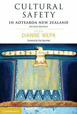 Cultural Safety in Aotearoa New Zealand by Dianne Wepa 9781107477445