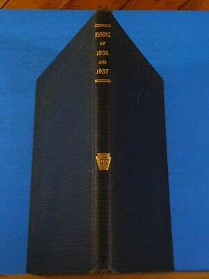 Pennsylvania Railroad Company History of the Floods of 1936 and 1937 HC