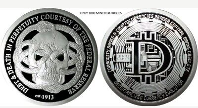 1 Oz Silver Coin Proof Federal Reserve Debt And Death- Decentralize Bitcoin Sbss