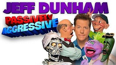 Jeff Dunham: Passively Aggressive - 2 Tickets