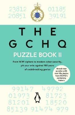 The GCHQ Puzzle Book 2 by Great Britain Government Communications Headquarter...
