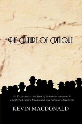 The Culture Of Critique:  An Evolutionar