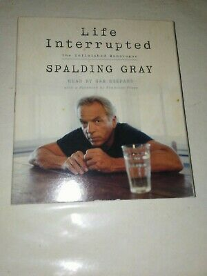 Audio books on 2 cd SPALDING GRAY LIFE INTERRUPTED MEMOIR