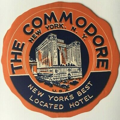 Vintage NYC The Commodore Hotel Luggage Label sticker New York's Best Located
