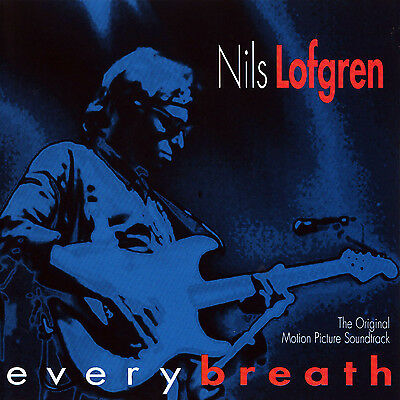 NILS LOFGREN New Sealed EVERY BREATH Blues Soundtrack CD