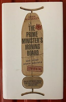The Prime Minister's Ironing Board and Other State Secrets Hardback Book