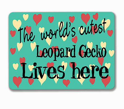 Leopard gecko sign world's cutest lives here hanging or fixed aluminium metal