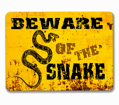 Beware of the snake rusted effect reptile hanging or fixed sign aluminium metal