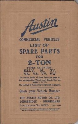 Austin K2 .lv K2.sl K2.sv K2.vk K2.vs Ks.vv Ks.vw Ww2 Truck 1944 Parts Catalogue
