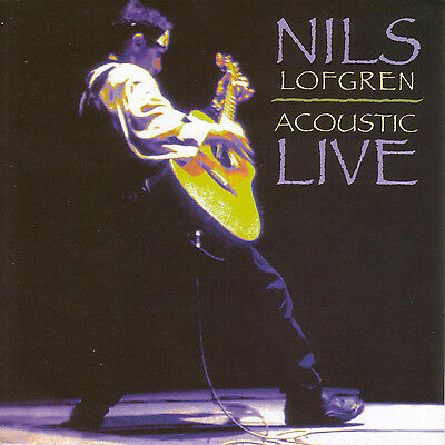 NILS LOFGREN New Sealed ACOUSTIC LIVE CONCERT CD