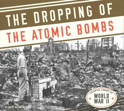 Dropping of the Atomic Bombs by Mary Meinking (Hardback, 2015)