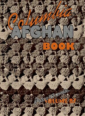 Columbia Yarn #87 c.1937 Vintage Crochet Patterns Stunning Afghans You Can Make!