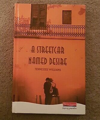 A Streetcar Named Desire by Tennessee Williams (Hardback)