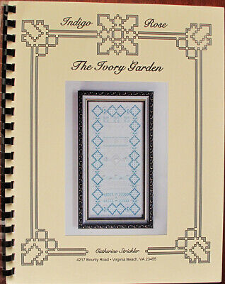 Indigo Rose The Ivory Garden Counted Thread Chart/Pattern
