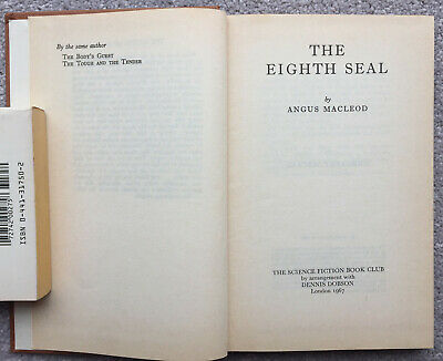 The Eighth Seal, by Angus Macleod.  Classic science fiction.
