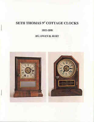 Book on Seth Thomas Cottage Clocks, by Owen Burt, PB, NEW old stock !