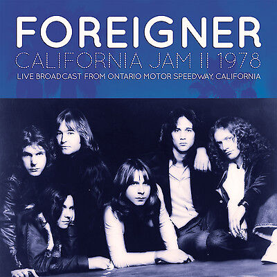 FOREIGNER New Sealed 2019 UNRELEASED 1978 LIVE CALIFORNIA CONCERT CD