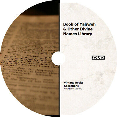 * THE BOOK OF YAHWEH AND 200 OTHER DIVINE NAMES ANCIENT RELIGIOUS BOOKS on DVD *