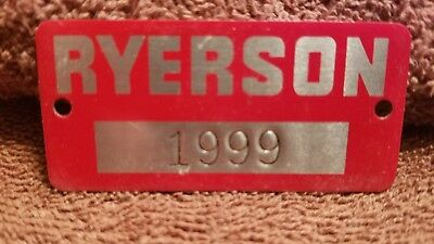 Vintage RYERSON 1999 Machine Tag Metal Plate