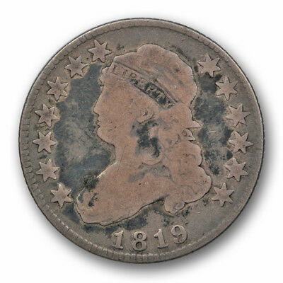 1819 Capped Bust Quarter Good to Very Good Original US Type Coin 25c #138