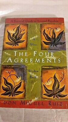 The Four Agreements: A Practical Guide to Personal Freedom (A Toltec Wisdo
