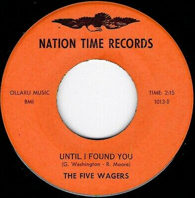 """Northern Soul - Five Wagers - Until I Found You - Nation Time Records - """"Hear"""""""