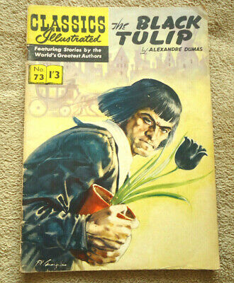 Vintage Classics Illustrated #73 The Black Tulip by Alexandre Dumas HRN 129