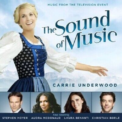 Carrie Underwood - The Sound Of Music (Music From The Television Special)Cd New!
