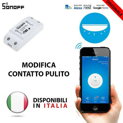 SONOFF Basic R2 NEW Modifica Contatto Pulito Wifi interruttore Alexa Google ITA
