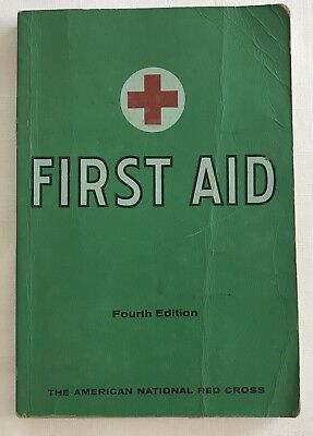First Aid Textbook American Red Cross 4th Edition 40th Printing 1972 Paperback