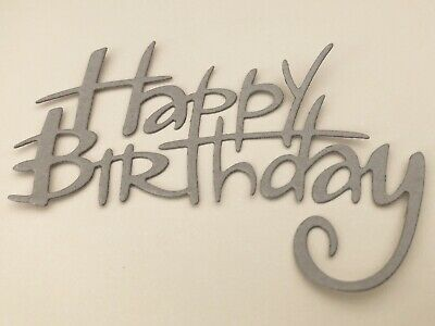 FREE POSTAGE OFFER - 2 X  Happy Birthday Chipboard Scrapbooking/Cardmaking