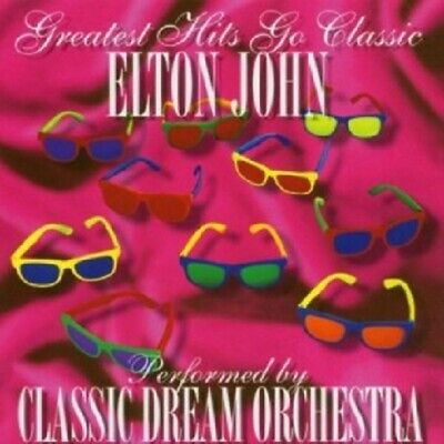 Classic Dream Orchestra - Elton John-Greatest Hits Go Classic  Cd 12 Tracks New+