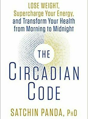 The Circadian Code: Lose Weight, Supercharge Your Energy (P-D-F)