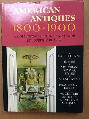 American Antiques, 1800-1900:A Collector's History and Guide by Joseph T....