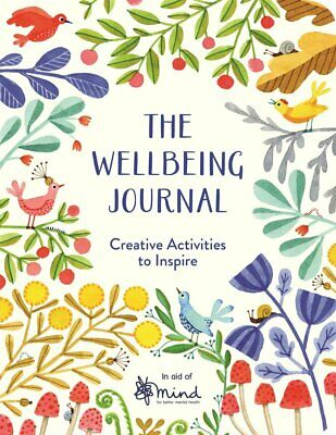The Wellbeing Journal Creative Activities to Inspire By MIND Paperback NEW